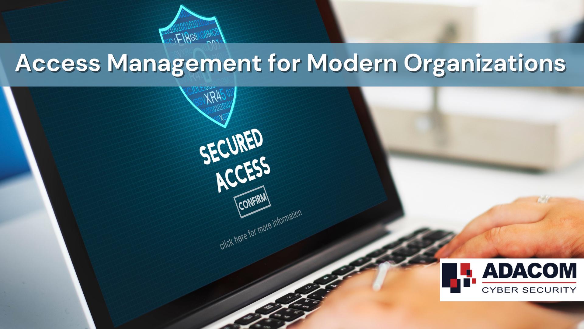 Access Management for Modern Organizations