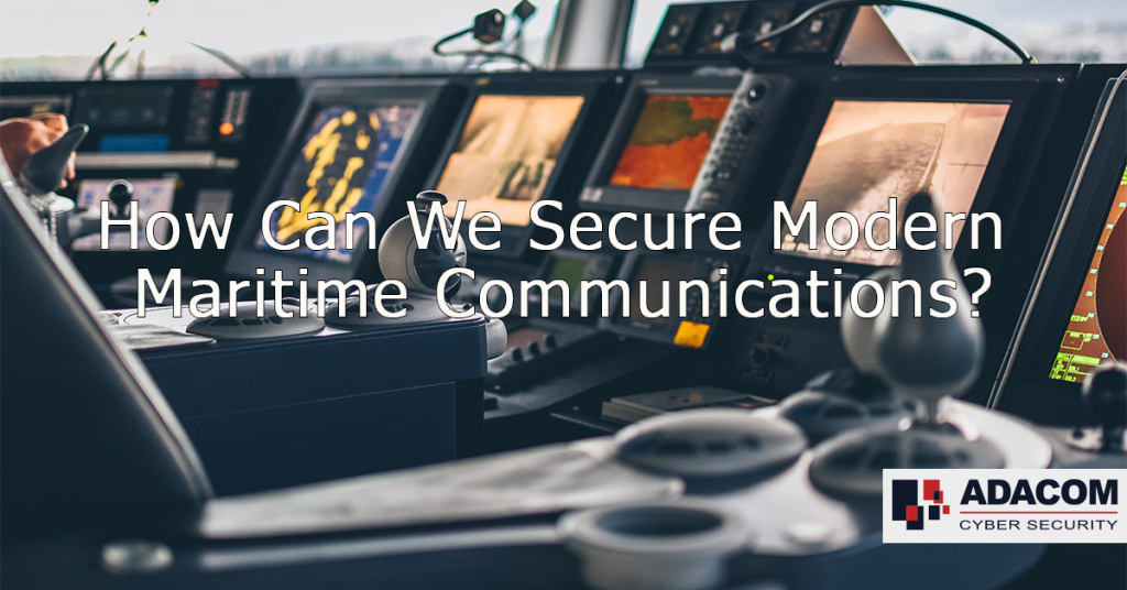 How Can We Secure Modern Maritime Communications