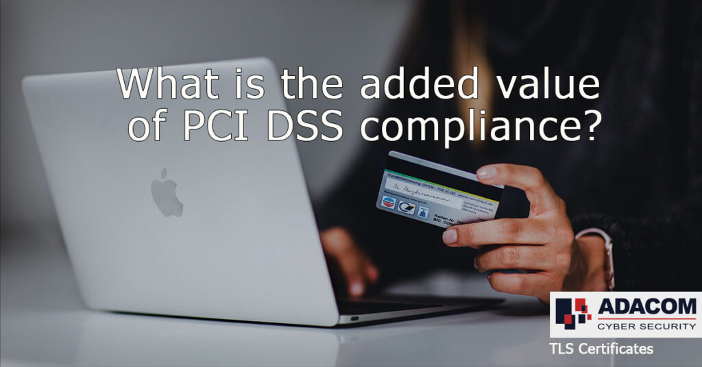 What is the added value of PCI DSS compliance 00000002